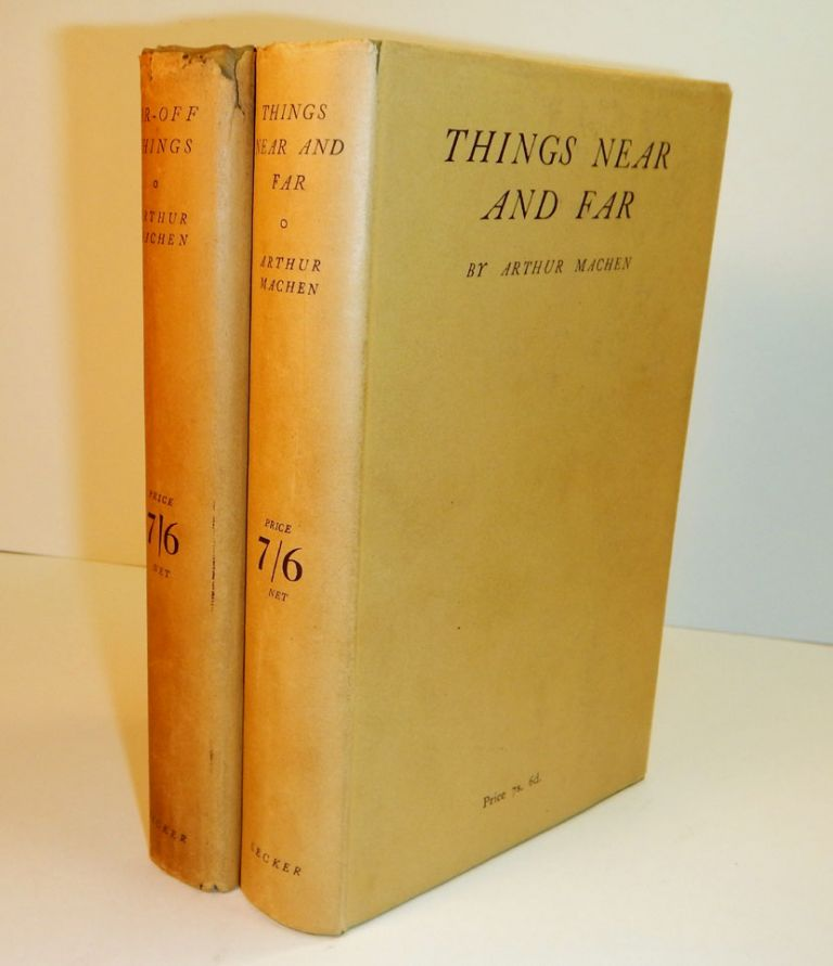 FAR OFF THINGS [along with] THINGS NEAR AND FAR. First Editions in Dust Jackets. Arthur MACHEN.