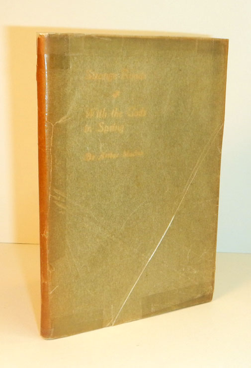 STRANGE ROADS. Sketches by Joseph Simpson, R.B.A. [Cover Title: Strange Roads / With the Gods in Spring]. Arthur MACHEN.