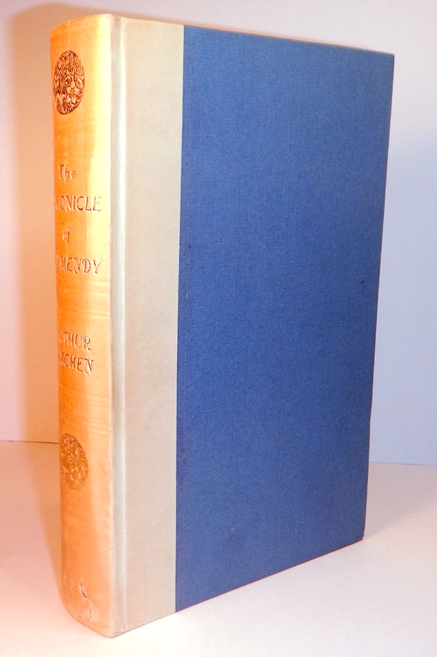 THE CHRONICLE OF CLEMENDY; Or, The History of the IX Joyous Journies. In which are contained the amorous adventures and facetious tales of Master Gervase Perrot, Gent., now for the first time done into English, by Arthur Machen, translator of the Heptameron of Margaret of Navarre. Arthur MACHEN.