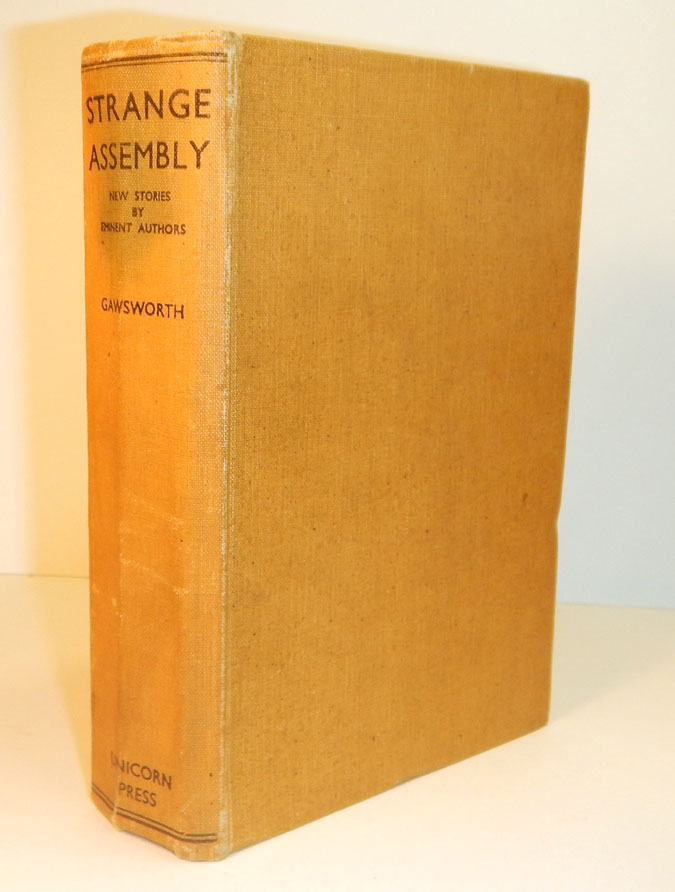 STRANGE ASSEMBLY. New Stories... Edited and Selected by John Gawsworth. With an ALS from contributor Stephen Graham to the Editor. Arthur MACHEN, John GAWSWORTH, Stephen GRAHAM, Contribution, contributor.