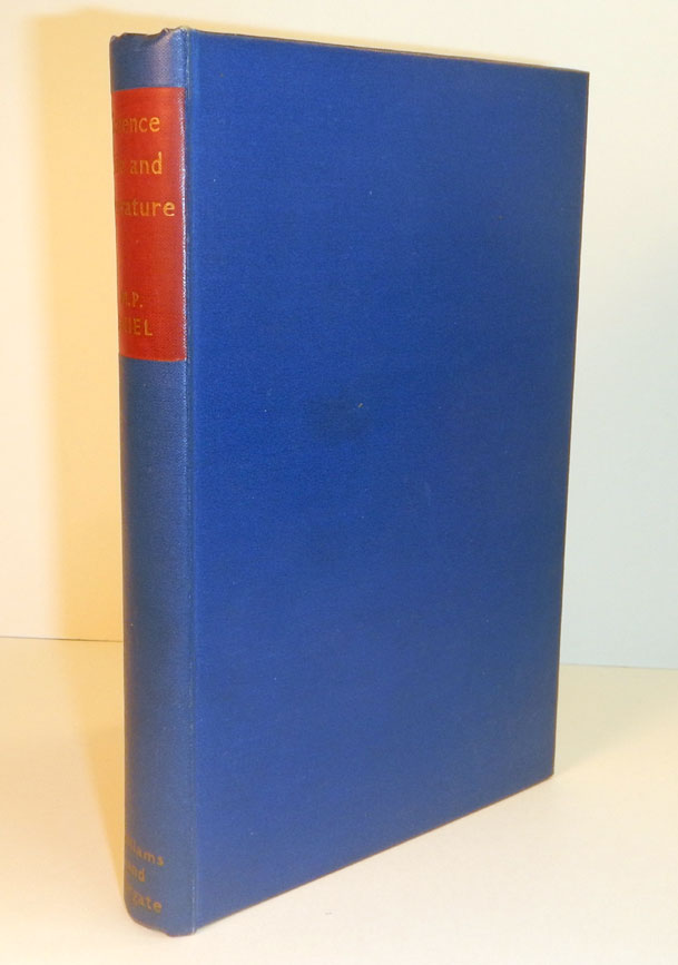 SCIENCE, LIFE AND LITERATURE By M.P. Shiel. With a Foreword by John Gawsworth. Arthur MACHEN, atthew hipps SHIEL, About, M, P.