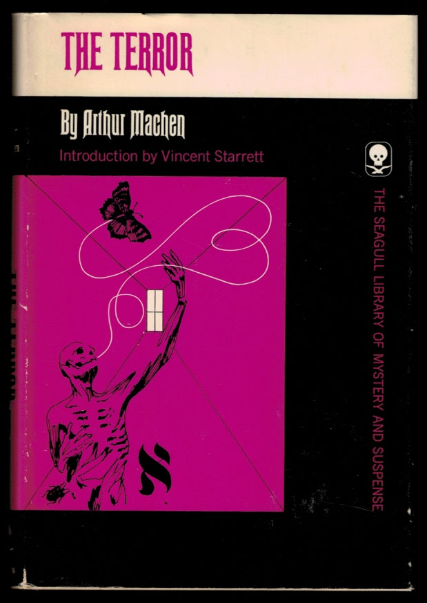 THE TERROR. A Fantasy. With an Introduction by Vincent Starrett. Arthur MACHEN.