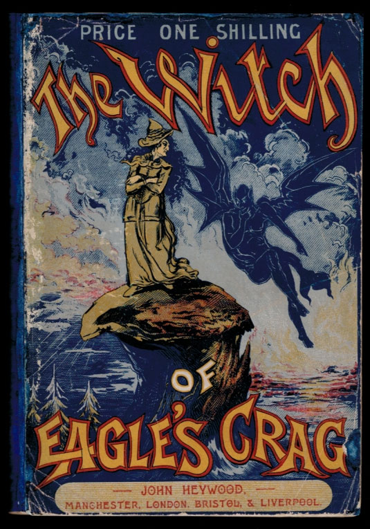 THE WITCH OF EAGLE'S CRAG. Allen CLARKE.