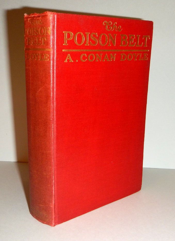 THE POISON BELT. Being an Account of Another Amazing Adventure of Professor Challenger. Illustrated. Arthur Conan DOYLE.