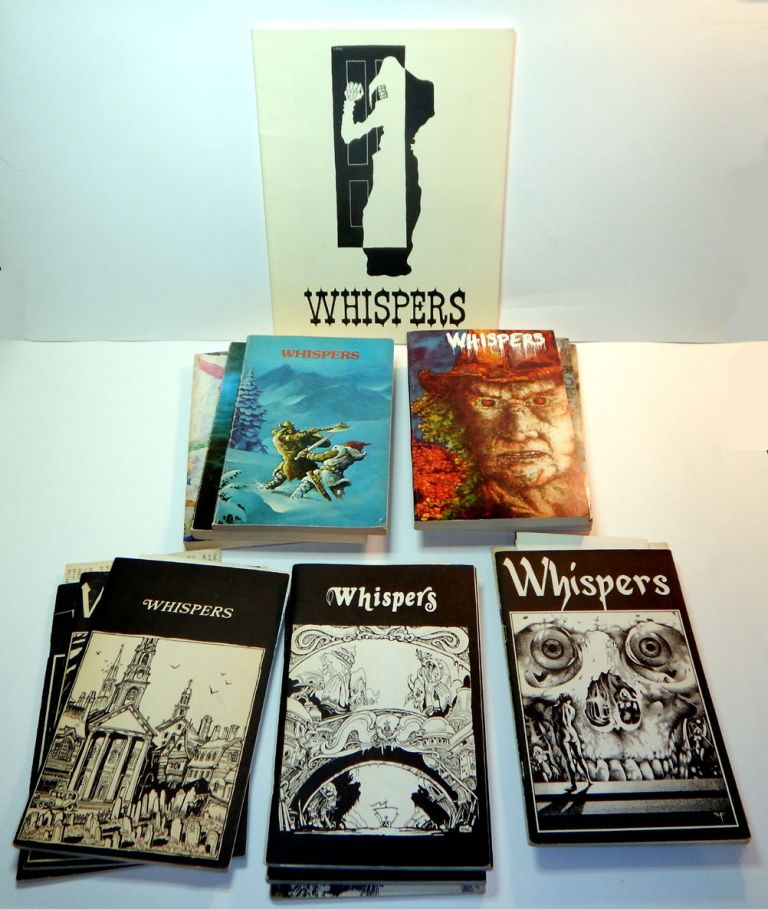 WHISPERS Magazine. Vol 1, No 1 - Vol 6, No 3-4, Together with the Scarce Final Issue (WEIRDBOOK 30 Combined with WHISPERS). Altogether 17 Issues, A COMPLETE SET. Stuart David SCHIFF, David DRAKE.