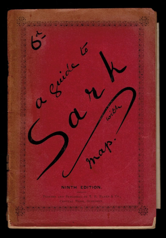 SARK. A Practical Guide and Map of the Island. Ninth Edition (Revised). Noel MALAN, Frank G. HUME.