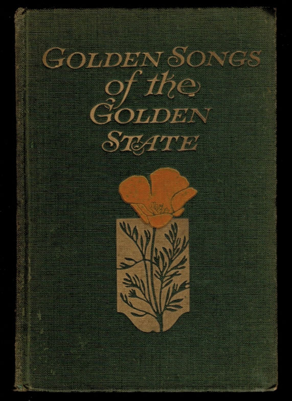 NERO [A Poem] [in] GOLDEN SONGS OF THE GOLDEN STATE, Selected by Marguerite Wilkinson. Clark Ashton SMITH.