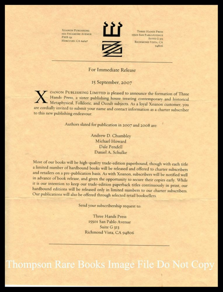 XOANON PUBLISHING LIMITED IS PLEASED TO ANNOUNCE THE FORMATION OF THREE HANDS PRESS. The original announcement Letter from Xoanon releasing Details of their new 'Sister Publishing House', Three Hands Press. XOANON / THREE HANDS PRESS EPHEMERA.