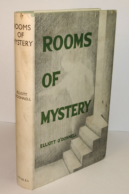 ROOMS OF MYSTERY. Elliott O'DONNELL.