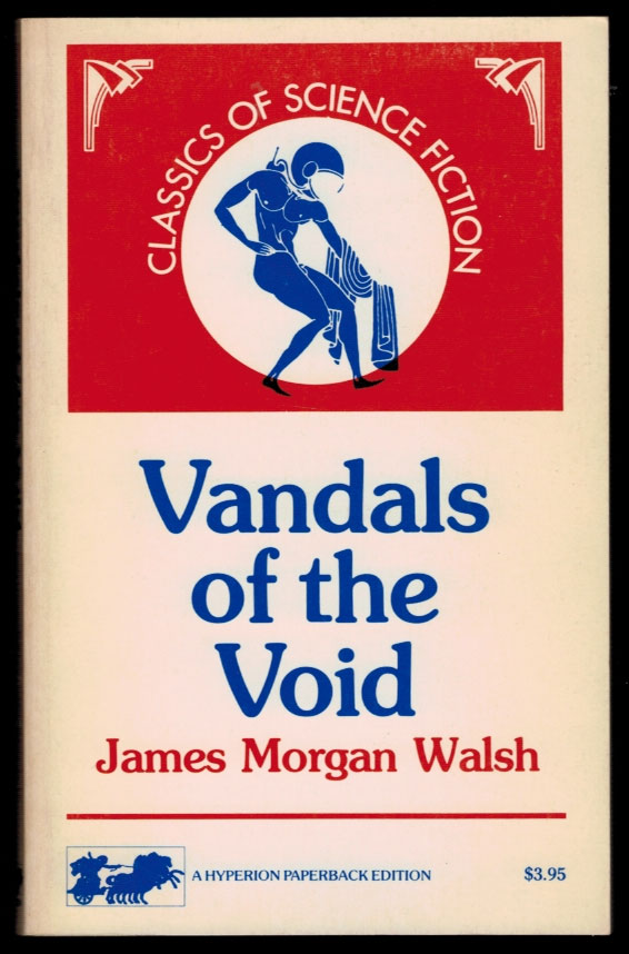 VANDALS OF THE VOID. J. M. WALSH.