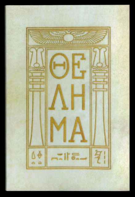 THELEMA. THE HOLY BOOKS. Aleister CROWLEY.