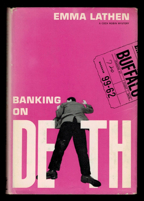 BANKING ON DEATH. The First Edition of the Author's First Book. Emma LATHEN.