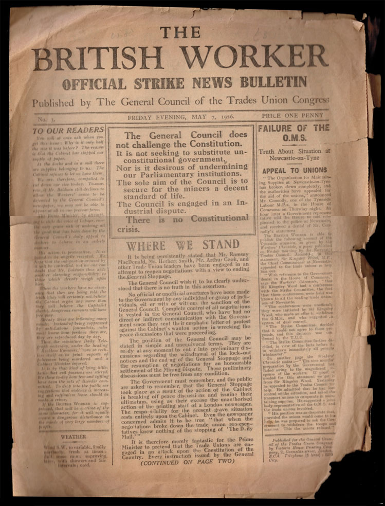 THE BRITISH WORKER. Official Strike News Bulletin. No. 3, Friday Evening, May 7, 1926. May 7 THE BRITISH WORKER. Official Strike News Bulletin. No. 3, 1926.