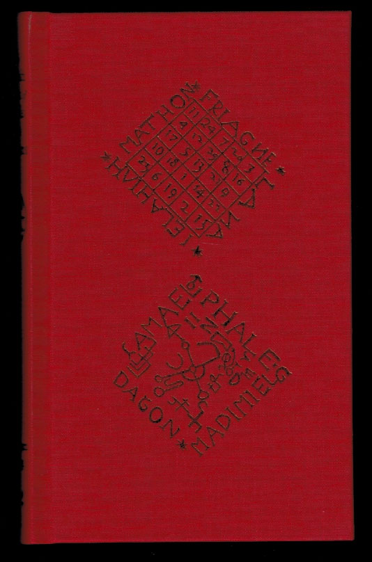 THE BRITISH BOOK OF SPELLS AND CHARMS. A Compilation of Traditional Folk Magic. SPECIAL EDITION, Limited to 300 Signed and Numbered Copies. Graham KING.
