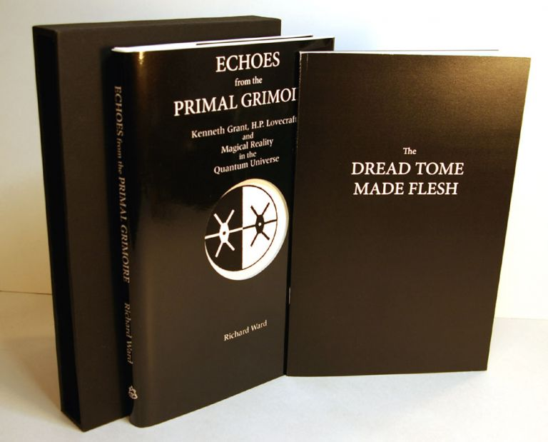 ECHOES FROM THE PRIMAL GRIMOIRE.; Kenneth Grant, H.P. Lovecraft, and Magical Reality in the Quantum Universe. Richard WARD.