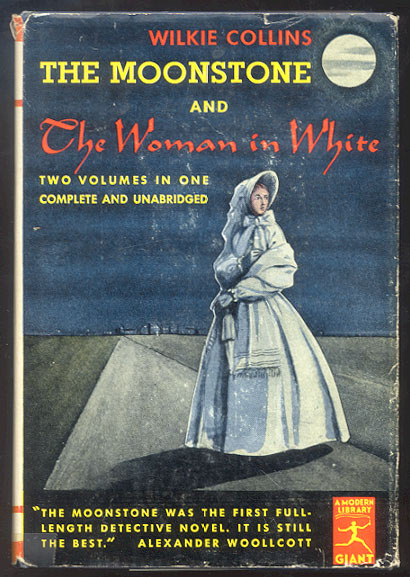 THE MOONSTONE and THE WOMAN IN WHITE. With a Foreword by Alexander Woolcott. Wilkie COLLINS.