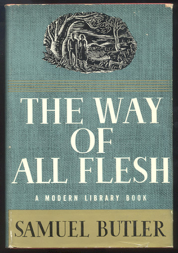 THE WAY OF ALL FLESH. Introduction by Morton Dauwen Zabel. Samuel BUTLER.