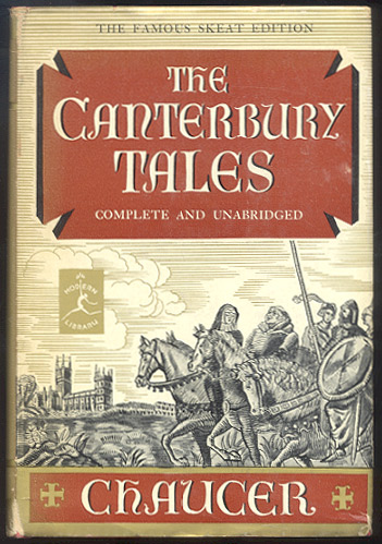 THE CANTERBURY TALES. Edited by Rev. Walter W. Skeat. Introduction by Louis Untermeyer. Geoffrey CHAUCER.