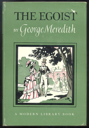 THE EGOIST. A Comedy in Narrative. With an Introduction by E. Aubert Mooney, Jr. George MEREDITH.