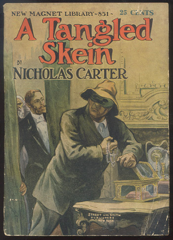 A TANGLED SKEIN; Or, A Hard Nut to Crack. Nicholas CARTER.