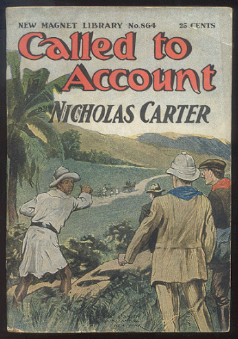 CALLED TO ACCOUNT; Or, Nick Carter Takes a Hand. Nicholas CARTER.
