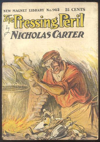 THE PRESSING PERIL; Or, What The Eyes Do Not See. Nicholas CARTER.