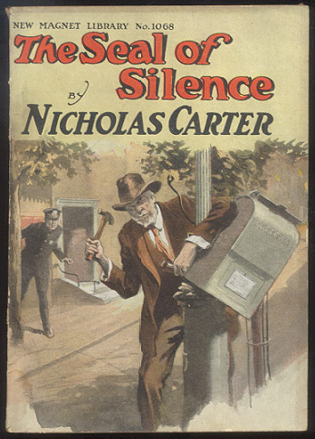 THE SEAL OF SILENCE; Or, An Unpaid Debt. Nicholas CARTER.