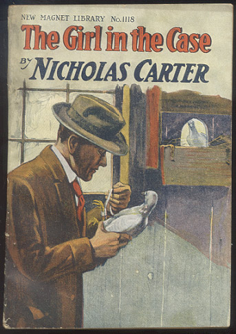 THE GIRL IN THE CASE; Or, A Bolt to Freedom. Nicholas CARTER.