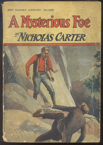 A MYSTERIOUS FOE; Or, Nick Carter Threatened. Nicholas CARTER.