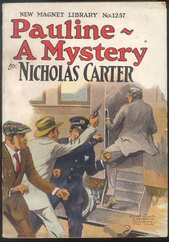 PAULINE - A MYSTERY; Or, Nick Carter's Double Play. Nicholas CARTER.
