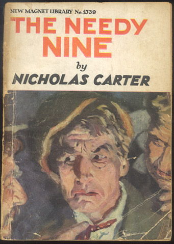 THE NEEDY NINE; Or, Crime Seeks the Shadow. Nicholas CARTER.