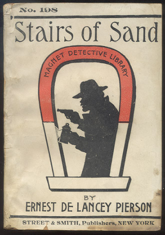 STAIRS OF SAND. A Tale Of Mystery. Ernest De Lancey PIERSON.