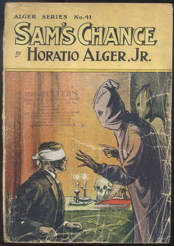 SAM'S CHANCE And How He Improved It. Horatio ALGER.