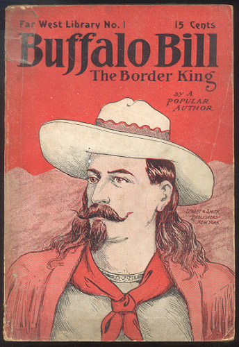 "BUFFALO BILL, THE BORDER KING; Or, Redskin and Cowboy. Howard W. ERWIN, ""A Popular Author"""