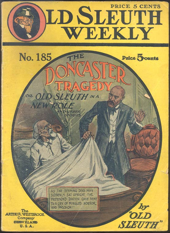 THE DONCASTER TRAGEDY; Or, Old Sleuth in a New Role. OLD SLEUTH.