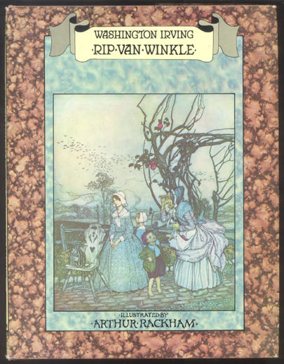 RIP VAN WINKLE. With Drawings by Arthur Rackham. Arthur RACKHAM, Washington IRVING.