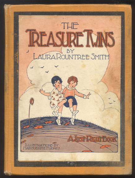 THE TREASURE TWINS. The Merry Book of Thrift. Illustrated by Marguerite M. Jones. Laura Rountree SMITH.