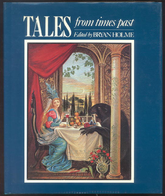 TALES FROM TIMES PAST. Edited by Bryan Holme. Bryan HOLME.