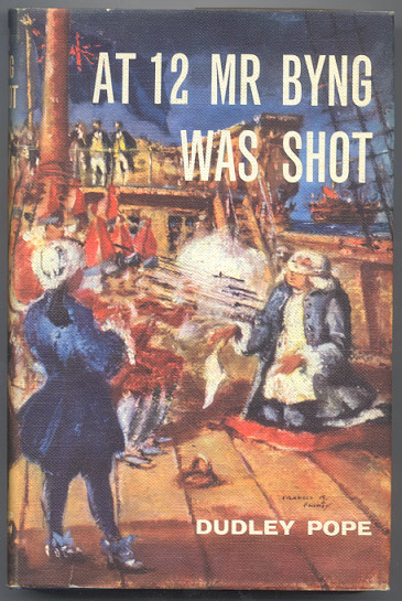 AT 12 MR. BYNG WAS SHOT. Dudley POPE.