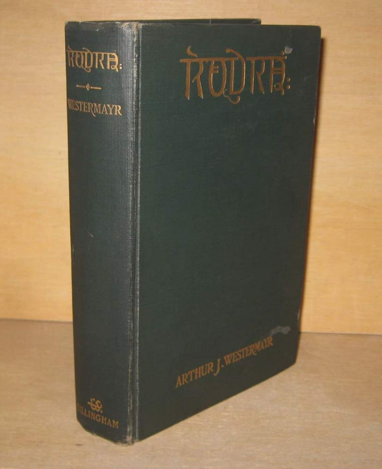 RUDRA: A Romance of Ancient India. Annotated and Furnished with Comprehensive Glossary. Arthur J. WESTERMAYR.