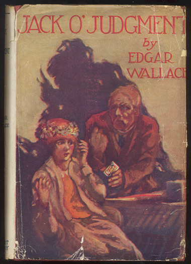 JACK O'JUDGMENT. Edgar WALLACE.