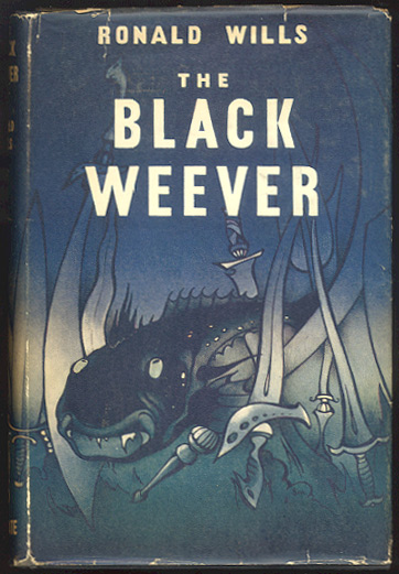 THE BLACK WEEVER. Ronald WILLS.