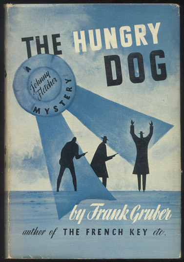 THE HUNGRY DOG. Frank GRUBER.