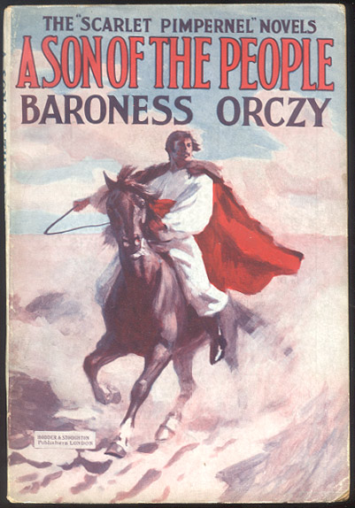 A SON OF THE PEOPLE. Baroness ORCZY.