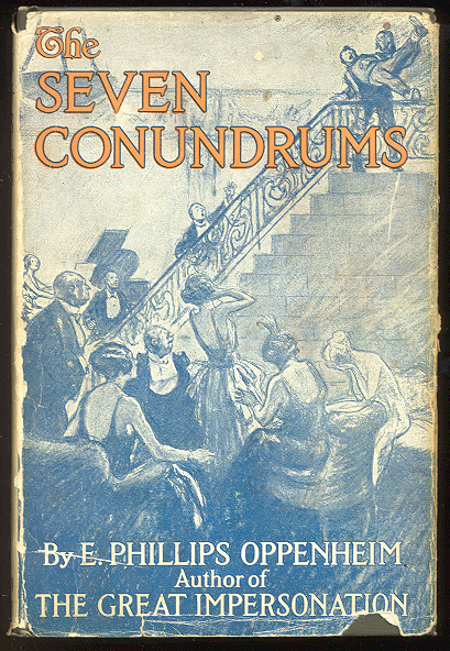 THE SEVEN CONUNDRUMS. With Illustrations by Morgan Wallace. E. Phillips OPPENHEIM.