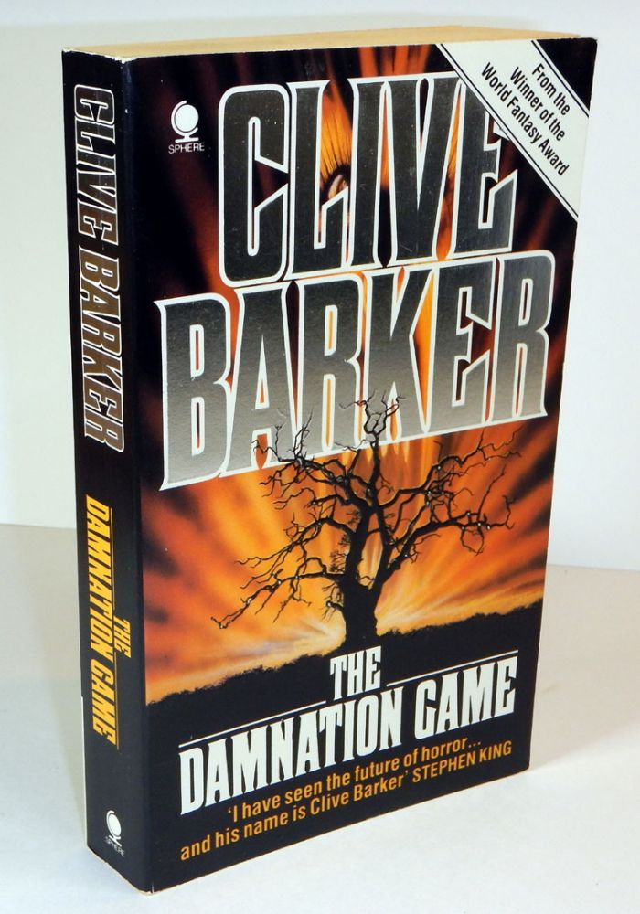 THE DAMNATION GAME. Inscribed by the Author. Clive BARKER.