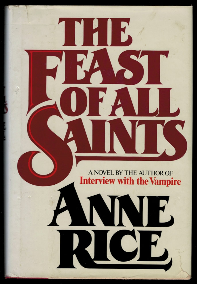 THE FEAST OF ALL SAINTS. Anne RICE.