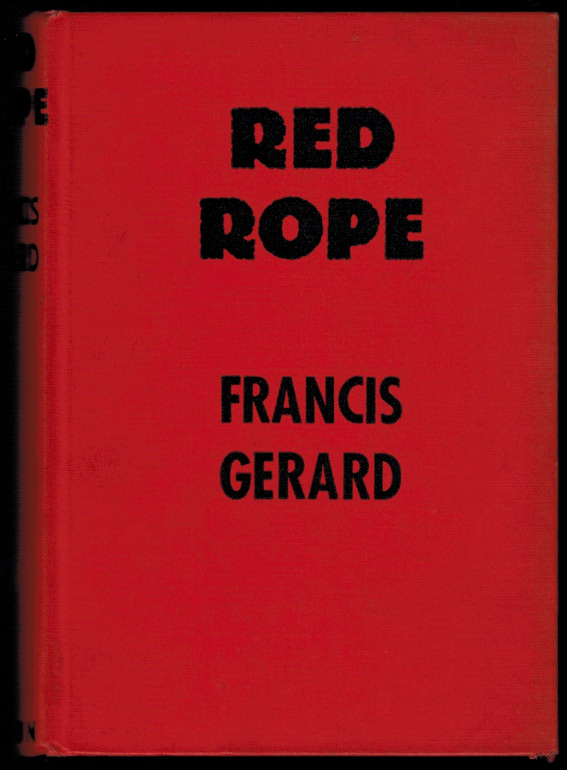 RED ROPE. Francis GERARD.
