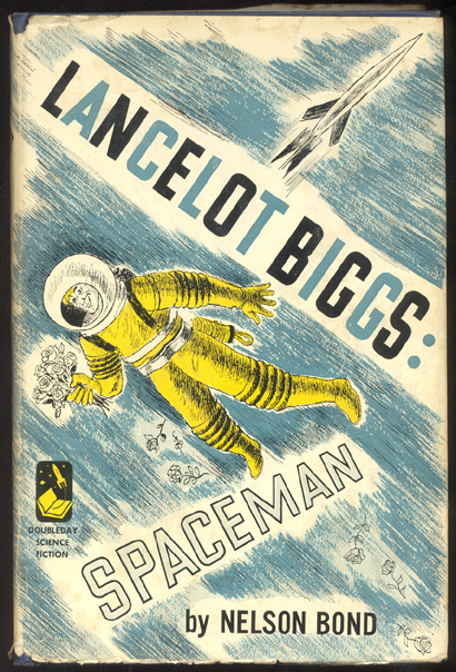 LANCELOT BIGGS: SPACEMAN. Nelson BOND.
