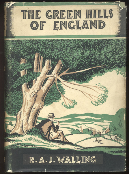 THE GREEN HILLS OF ENGLAND. R. A. J. WALLING.